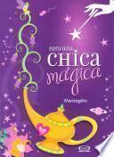 Para una chica magica/ For a Magical Girl