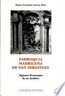 Parroquia madrileña de San Sebastián