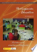 Participación educativa no 15. Revista cuatrimestral del Consejo Escolar del Estado. El éxito en la enseñanza obligatoria