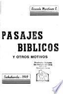 Pasajes bíblicos, y otros motivos