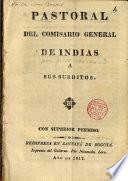 Pastoral del comisario general de Indias a sus súbditos