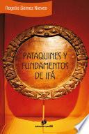 Pataquines y Fundamentos de Ifá