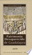 Patrimonio desaparecido de Guadalajara