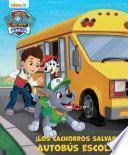 PATRULLA CANINA - ¡La Patrulla Canina salva el autobús escolar!