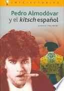 Pedro Almodóvar y el kitsch español