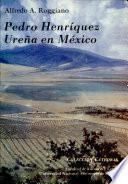 Pedro Henríquez Ureña en México