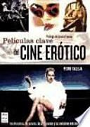 Películas clave del cine erótico