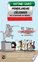 Pendejadas celebres en la historia de México
