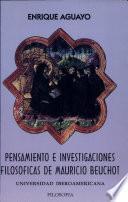 Pensamiento e investigaciones filosóficas de Mauricio Beuchot