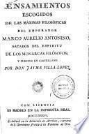 Pensamientos escogidos de las máximas filosóficas del emperador Marco Aurelio Antonino
