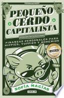 Pequeño Cerdo Capitalista (10° aniversario