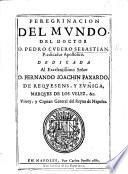Peregrinacion del mundo del doctor D. Pedro Cubero Sebastian missionario apostolico