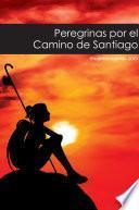 Peregrinas por el Camino de Santiago