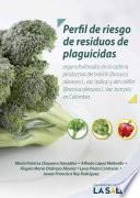 Perfil del riesgo de residuos de plaguicidas