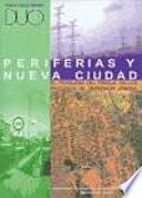 Periferias y nueva ciudad