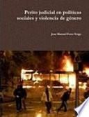 Perito judicial en políticas sociales y violencia de género