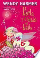 Perla y el hada del baile