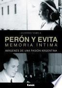 Perón y Evita, memoria íntima