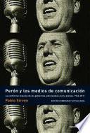 Perón y los medios de comunicación