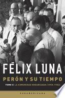 Perón y su tiempo