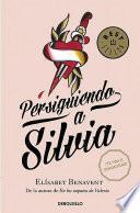 Persiguiendo a Silvia #1 / Chasing Silvia #1