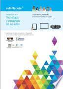 Perspectivas 2015: Tecnología y pedagogía en las aulas II