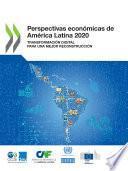 Perspectivas económicas de América Latina 2020 Transformación digital para una mejor reconstrucción