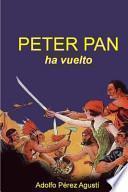 Peter Pan Ha Vuelto