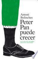 Peter Pan puede crecer