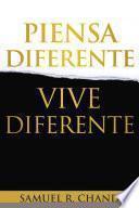 Piensa diferente, vive diferente