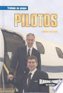 Pilotos (Pilots)