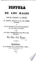 Pintura de los males que ha causado á la Españo, el gobierno absoluto de los dos ultimos reynados, y de la necesidad del restablecimiento de las antiguas cortes
