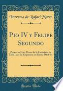 Pio IV y Felipe Segundo
