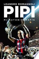 Pipi. Mi autobiografía