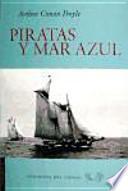 Piratas y mar azul
