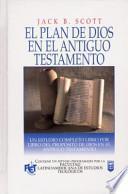 Plan de Dios En El Antiguo Testamento