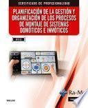 Planificación de la gestión y organización de los procesos de montaje de sistemas domóticos