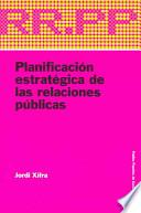 Planificación estratégica de las relaciones públicas