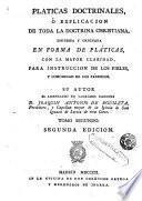 Platicas doctrinales o explicación de toda la doctrina christiana, 2