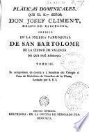 Pláticas dominicales que ... Josef Climent ... predico en la Iglesia Parroquial de San Bartolomé de la ciudad de Valencia ..., 3