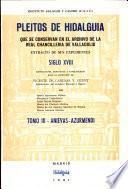 Pleitos de hidalguía que se conservan en el Archivo de la Real Chancillería de Valladolid: Anievas-Azurmendi