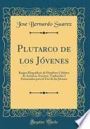 Plutarco de Los Jóvenes