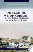 Población y nomadismo en el área central de las Californias