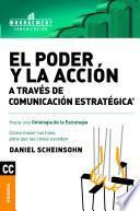 Poder y la acción a través de Comunicación Estratégica, El