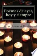 Poemas de Ayer, Hoy y Siempre