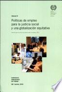 Políticas de empleo para la justicia social y una globalización equitativa