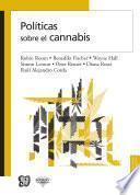 Políticas sobre el cannabis