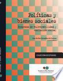 Políticas y bienes sociales. Procesos de vulnerabilidad y exclusión social