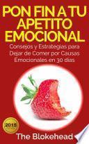 Pon Fin A Tu Apetito Emocional
