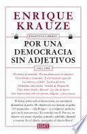 Por una democracia sin adjetivos (Ensayista liberal 4)